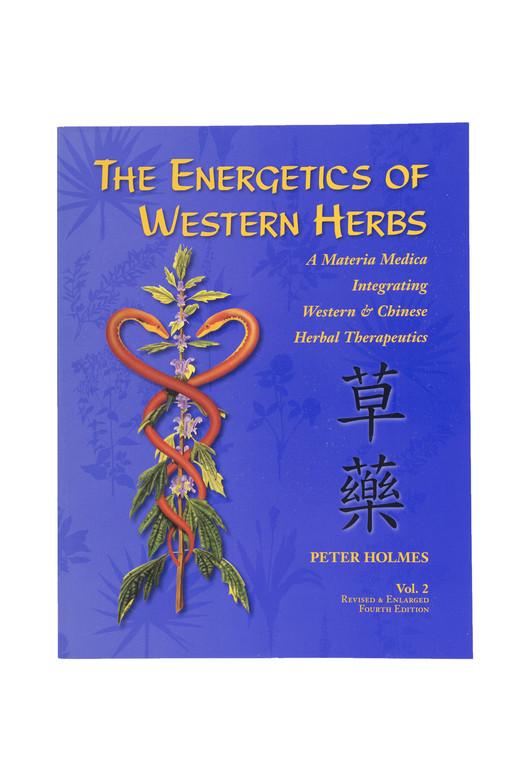The Energetics of Western Herbs, Vol. 2