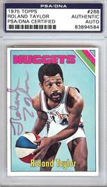 Roland Taylor Autographed 1975 Topps Card #268 Denver Nuggets PSA/DNA #83894584