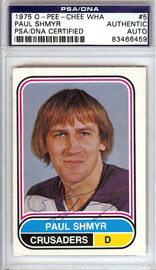 Paul Shmyr Autographed 1975 O-Pee-Chee WHA Card #5 Cleveland Crusaders PSA/DNA #83466459