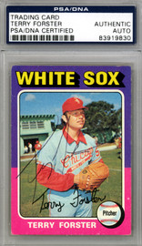 Terry Forster Autographed 1975 Topps Card #137 Chicago White Sox PSA/DNA #83919830