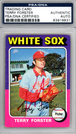 Terry Forster Autographed 1975 Topps Card #137 Chicago White Sox PSA/DNA #83919831