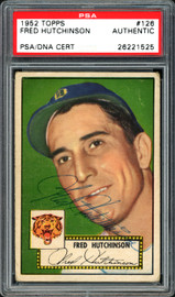 Fred Hutchinson Autographed 1952 Topps Card #126 Detroit Tigers PSA/DNA #26221525
