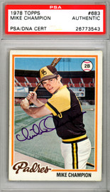 Mike Champion Autographed 1978 Topps Card #683 San Diego Padres PSA/DNA #26773543