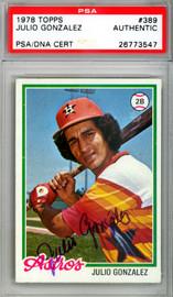 Julio Gonzalez Autographed 1978 Topps Card #389 Houston Astros PSA/DNA #26773547