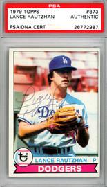 Lance Rautzhan Autographed 1979 Topps Card #373 Los Angeles Dodgers PSA/DNA #26772987