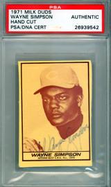 Wayne Simpson Autographed 1971 Milk Duds Card Cincinnati Reds PSA/DNA #26939542