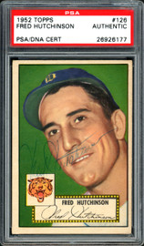Fred Hutchinson Autographed 1952 Topps Card #126 Detroit Tigers PSA/DNA #26926177