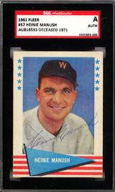 Heinie Manush Autographed 1961 Fleer Card #57 Washington Senators SGC #AU816593