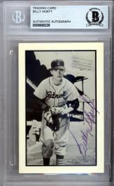 Billy Hoeft Autographed 1953 Bowman Reprint Card #18 Detroit Tigers Beckett BAS #9888226
