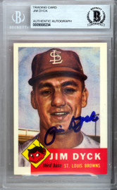 Jim Dyck Autographed 1953 Topps Archives Card #177 St. Louis Browns Beckett BAS #9888234