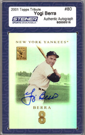 Yogi Berra Autographed 2001 Topps Tribute Card #80 New York Yankees Steiner Holo #SC000516