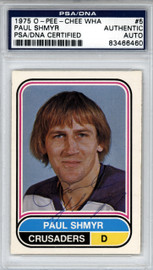 Paul Shmyr Autographed 1975 O-Pee-Chee WHA Card #5 Cleveland Crusaders PSA/DNA #83466460