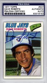 Dave Roberts Autographed 1977 Topps Card #537 Toronto Blue Jays PSA/DNA #83319153