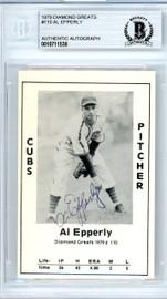 Al Epperly Autographed 1979 Diamond Greats Card #110 Chicago Cubs Beckett BAS #10711538