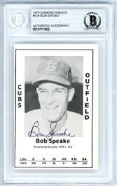 Bob Speake Autographed 1979 Diamond Greats Card #124 Chicago Cubs Beckett BAS #10711562