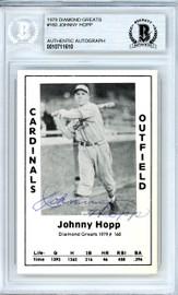 Johnny Hopp Autographed 1979 Diamond Greats Card #160 St. Louis Cardinals Beckett BAS #10711610