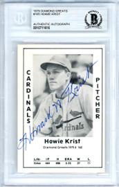 Howie Krist Autographed 1979 Diamond Greats Card #165 St. Louis Cardinals Beckett BAS #10711616