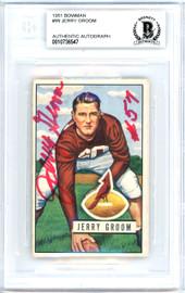 Jerry Groom Autographed 1951 Bowman Rookie Card #99 Chicago Cardinals Beckett BAS #10736547