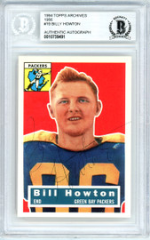 Bill Howton Autographed 1994 1956 Topps Archives Card #19 Green Bay Packers Beckett BAS #10739491
