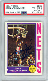 """""""Super"""" John Williamson Autographed 1974 Topps Rookie Card #234 New York Nets PSA/DNA #40213932"""