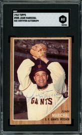 """Juan Marichal Autographed 1962 Topps Card #505 San Francisco Giants """"Puerto Rico"""" Vintage Signed Twice SGC #AU1002985"""