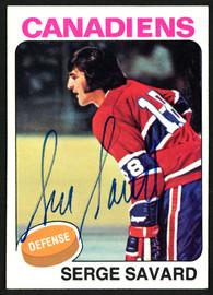 Serge Savard Autographed 1975-76 Topps Card #144 Montreal Canadiens SKU #149956