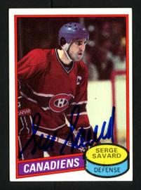 Serge Savard Autographed 1980-81 Topps Card #26 Montreal Canadiens SKU #154253