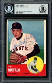 Jim Duffalo Autographed 1963 Topps High Number Card #567 San Francisco Giants Beckett BAS #11482011