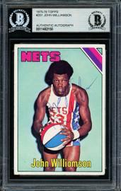 """""""Super John"""" Williamson Autographed 1975-76 Topps Card #251 New Jersey Nets Beckett BAS #11482150"""