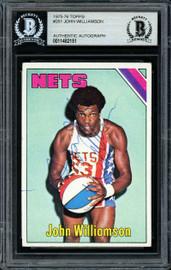 """""""Super John"""" Williamson Autographed 1975-76 Topps Card #251 New Jersey Nets Beckett BAS #11482151"""