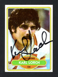 Karl Lorch Autographed 1980 Topps Rookie Card #124 Washington Redskins SKU #160196