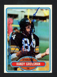 Randy Grossman Autographed 1980 Topps Card #91 Pittsburgh Steelers SKU #160203