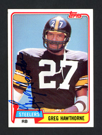 Greg Hawthorne Autographed 1981 Topps Rookie Card #297 Pittsburgh Steelers SKU #160275