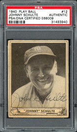 """John """"Johnny"""" Schulte Autographed 1940 Play Ball Card #12 New York Yankees PSA/DNA #31493940"""