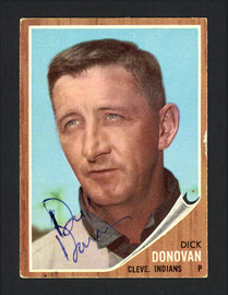 Dick Donovan Autographed 1962 Topps Card #15 Cleveland Indians SKU #164310