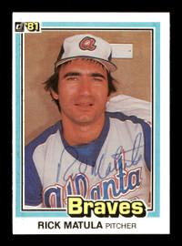 Rick Matula Autographed 1981 Donruss Card #317 Atlanta Braves SKU #166492