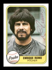 Enrique Romo Autographed 1981 Fleer Card #385 Pittsburgh Pirates SKU #166504