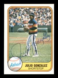 Julio Gonzalez Autographed 1981 Fleer Card #73 Houston Astros SKU #166512