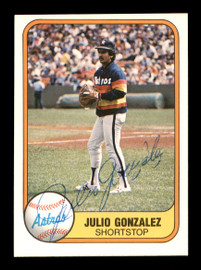 Julio Gonzalez Autographed 1981 Fleer Card #73 Houston Astros SKU #166513