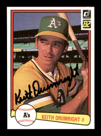 Keith Drumright Autographed 1982 Donruss Rookie Card #616 Oakland A's SKU #166609