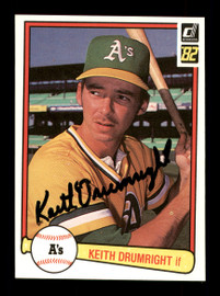 Keith Drumright Autographed 1982 Donruss Rookie Card #616 Oakland A's SKU #166610
