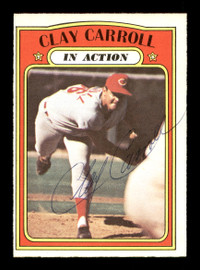 Clay Carroll Autographed 1972 O-Pee-Chee Card #312 Cincinnati Reds SKU #169157