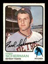 Fred Scherman Autographed 1973 O-Pee-Chee Card #660 Detroit Tigers SKU #169331