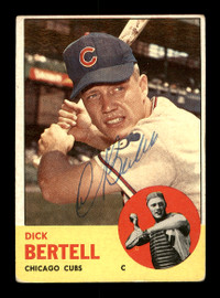 Dick Bertell Autographed 1963 Topps Card #287 Chicago Cubs SKU #170122