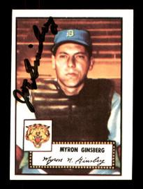 "Myron ""Joe"" Ginsberg Autographed 1983 Topps 1952 Topps Reprint Card #192 Detroit Tigers SKU #171518"
