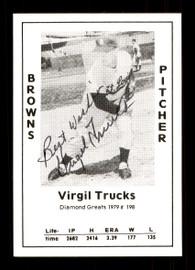 "Virgil Trucks Autographed 1979 Diamond Greats Card #198 St. Louis Browns ""Best Wishes"" SKU #172100"