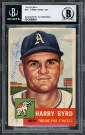 Harry Byrd Autographed 1953 Topps Rookie Card #131 Philadelphia A's Beckett BAS #12058853