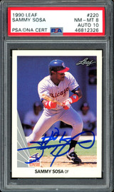 Sammy Sosa Autographed 1990 Leaf Rookie Card #220 Chicago White Sox Auto Grade 10 Card Grade NM-MT 8 PSA/DNA #46812326