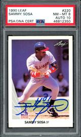 Sammy Sosa Autographed 1990 Leaf Rookie Card #220 Chicago White Sox Auto Grade 10 Card Grade NM-MT 8 PSA/DNA #46812350