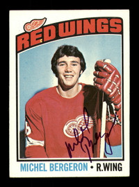 Michel Bergeron Autographed 1976-77 Topps Rookie Card #71 Detroit Red Wings SKU #183106